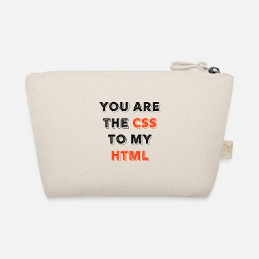 Programmemer You Are The CSS To My Html - web developer love - The Wee Pouch