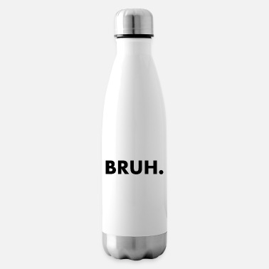 bruh - Insulated Water Bottle