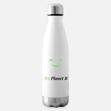 Ecology No Planet B - Environmental Protection - Insulated Water Bottle