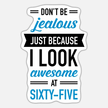 Sixty Awesome At Sixty-Five - Sticker