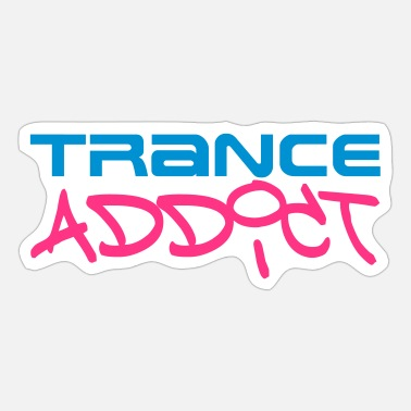 Trance Addict - Sticker