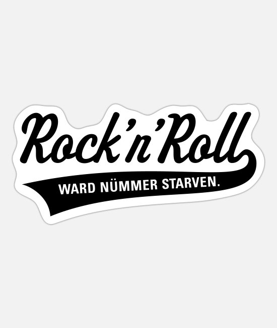 Viking Stickers - Rock 'n' Roll was nümmer starven (Plattdüütsch) / - Sticker white mat