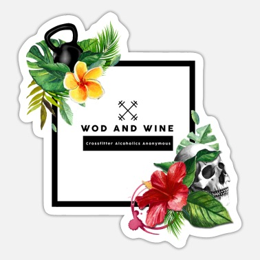 Alcoholics Anonymous WOD and WINE - Crosfitter Alcoholics Anonymous - Sticker
