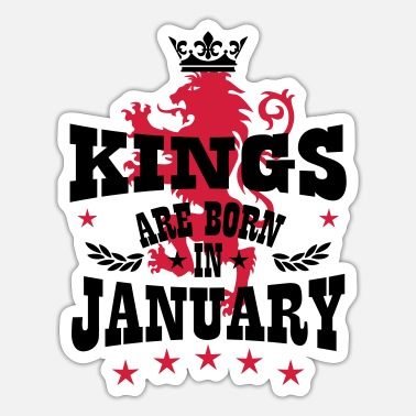 Könige Kings are born in January King Crown Lion Hero - Sticker