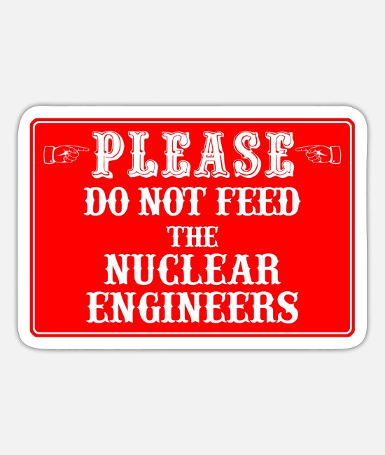 Science Stickers - nuclear engineers - Sticker white mat