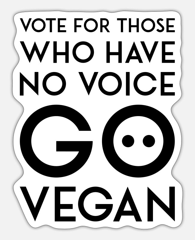 Nature Stickers - VOTE FOR THOSE WHO HAVE NO VOICE GO VEGAN black - Sticker white mat