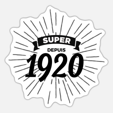 Since 1920 Great since 1920 - Sticker