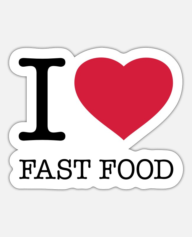 Hashtag Sticker - I LOVE FAST FOOD - Sticker Mattweiß