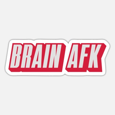Shoot Em Up brain afk - Sticker
