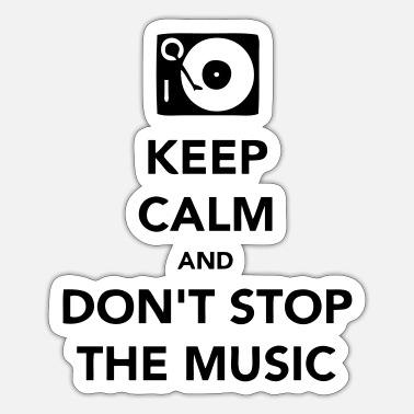Scrach Keep Calm - Dont Stop the Music - Sticker