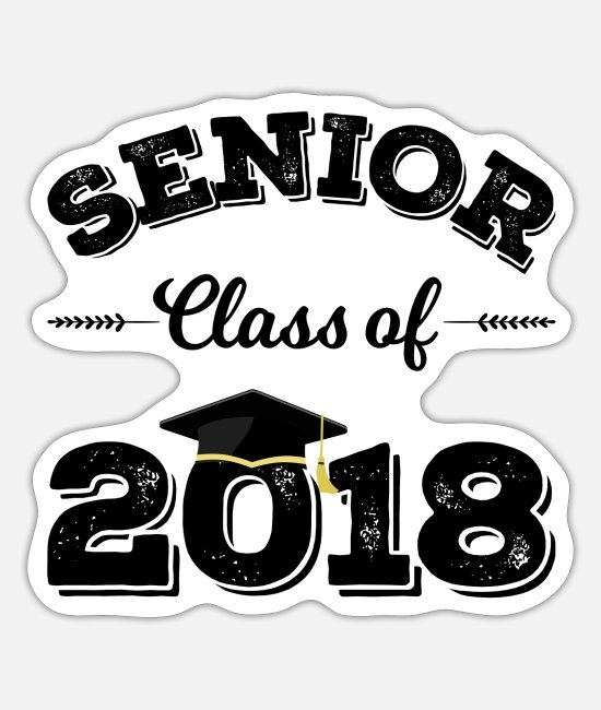 Uni Stickers - Senior Class of 2018 Graduation - Sticker white mat
