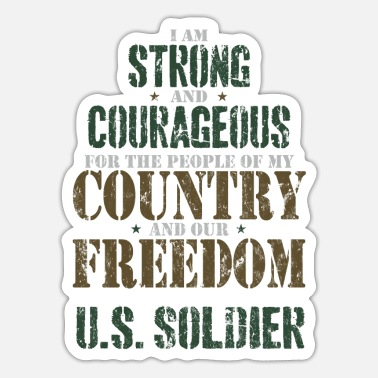 US Army Courage Soldier Liberty Country Patriot Gift - Sticker