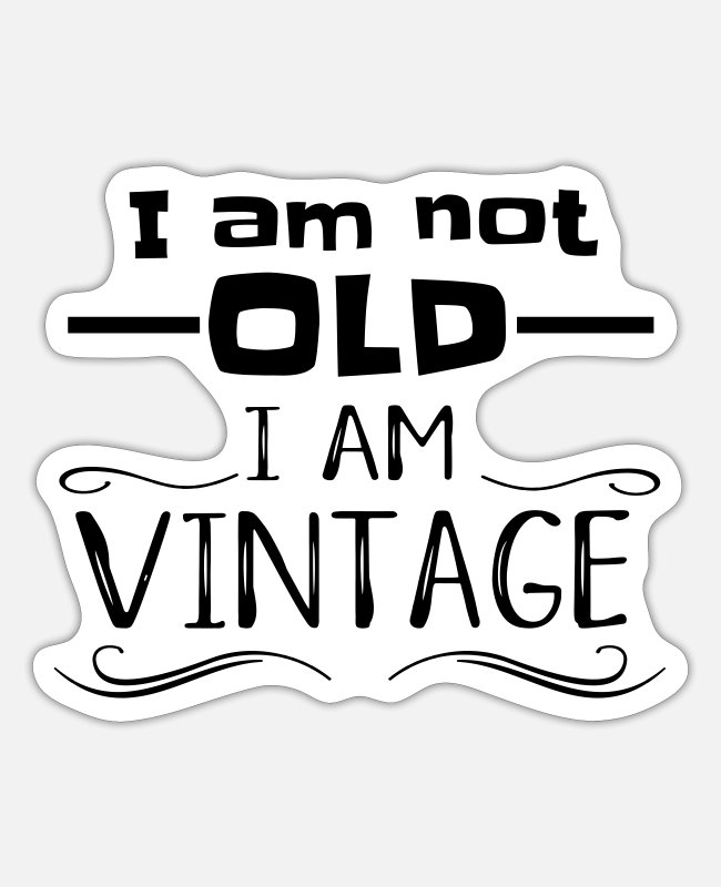 Senior Stickers - I'm not old but vintage cool seniors - Sticker white mat