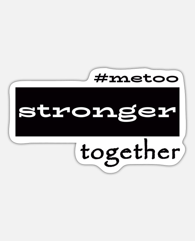 Feminism Stickers - #MeToo Stronger Together - Sticker white matte