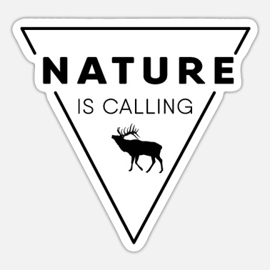 Nature Nature lover - Nature is calling - Sticker
