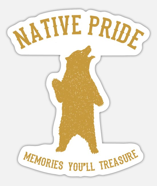 Proud Stickers - Native American Indian Bear America - Sticker white mat