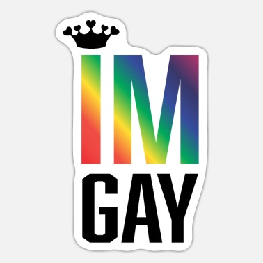 im gay - I'm gay - Sticker