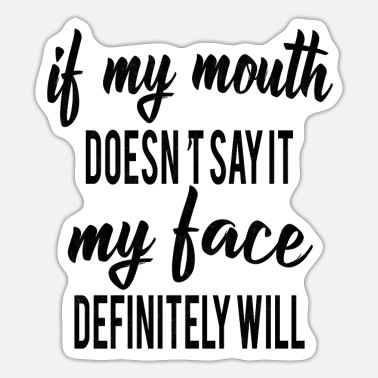 Funny Saying funny sayings saying - Sticker