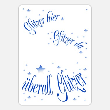 Glitter Glitter here glitter there - Sticker