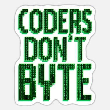 Byte Coders Don't Byte - Sticker