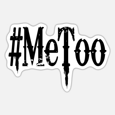 Sexuality #MeToo sexual harassment of sexual assault - Sticker
