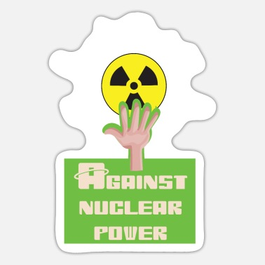 Nuclear Energy Against nuclear power and nuclear energy for nuclear phase-out - Sticker