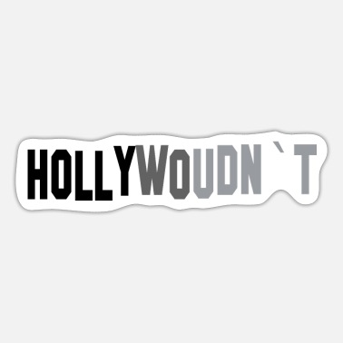 Hollywood Hollywood - Sticker