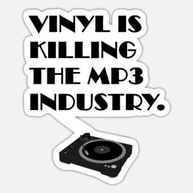 Mp3 Vinyl dræber MP3-industrien - Sticker