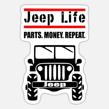 Jeep Jeep Life Parts, Money, Repeat 1 - Sticker