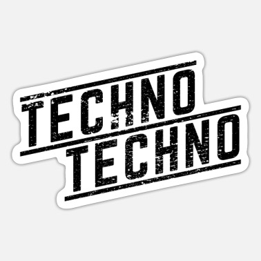 Techno Techno Techno - Sticker
