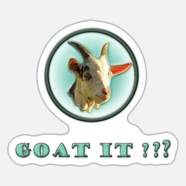 Goat goat it - goat - Sticker