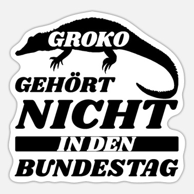 Bundestag Election Groko politics Bundestag Merkel funny sayings - Sticker