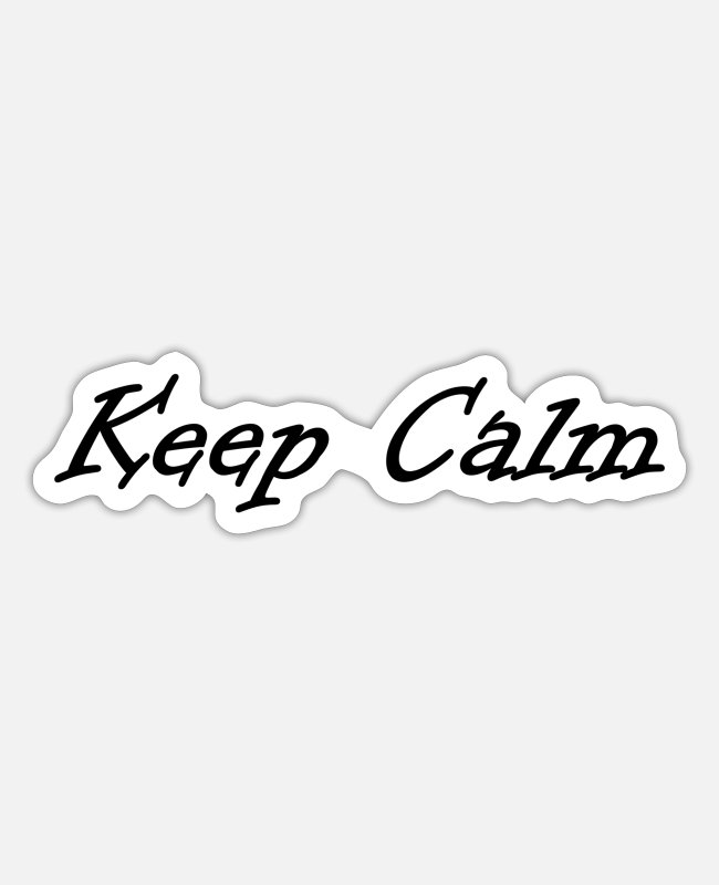Keep Calm Sticker - Keep Calm - Sticker Mattweiß