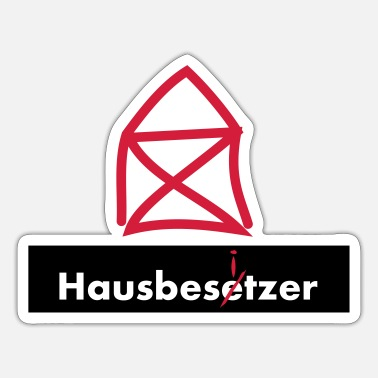 Squatters Squatters homeowner homeowners 2c - Sticker
