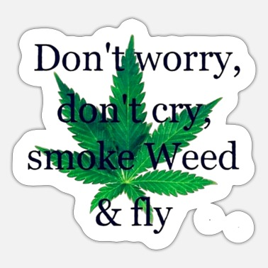 Smoke Weed Smoke weed - Sticker