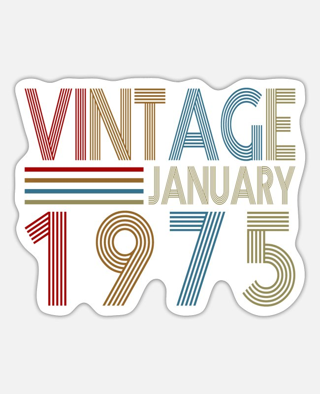 1975 Stickers - Vintage Birthday 1975 January Birthday Present - Sticker white matte