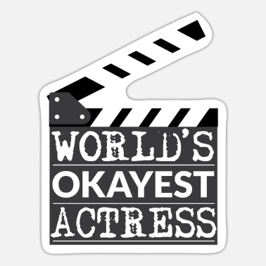 Actress Funny Actress Gift - World's Okayest Actress - Sticker