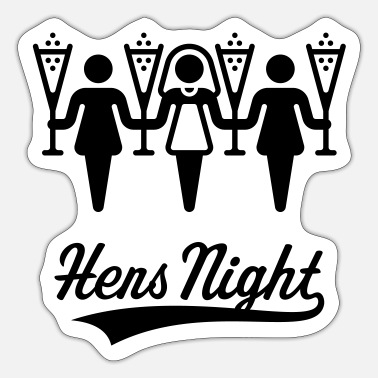 Hen Night Hens Night - Sticker