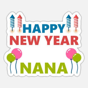 New Year's Day New Year New Year's Eve New Year - Sticker