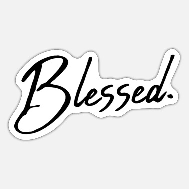 Blessing Blessed - Blessed - Sticker