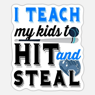 Steal Hit and steal - Sticker