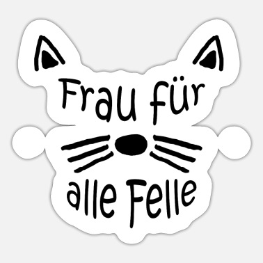 Woman for all fur gift birthday cat - Sticker