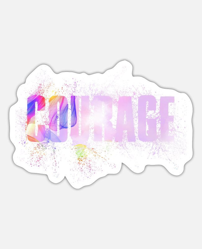 Courage Stickers - courage - Sticker white mat