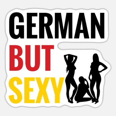 Germans German but sexy / German but sexy - Sticker