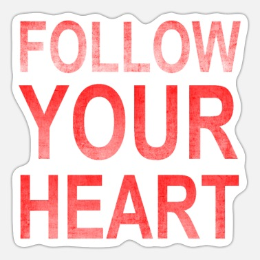 Grungy Follow Your Heart | Motivation grungy red - Sticker