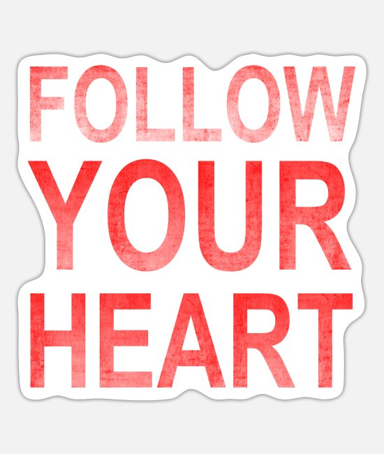 Red Stickers - Follow Your Heart | Motivation grungy red - Sticker white mat