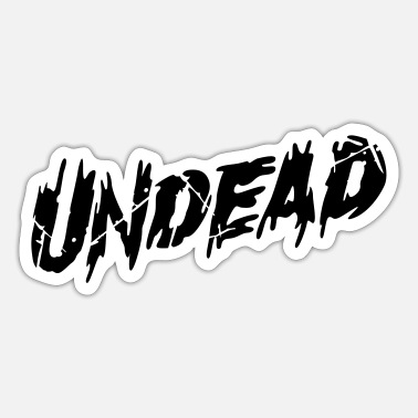 Undead undead - Sticker