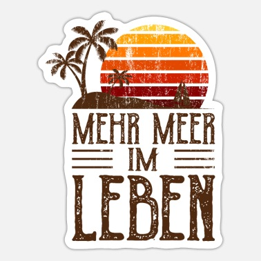 More sea in life Surfer vacation beach gift - Sticker