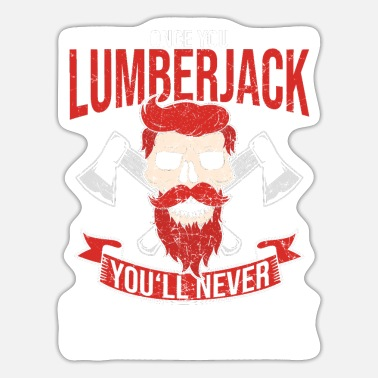Occupation Lumberjack occupation - Sticker