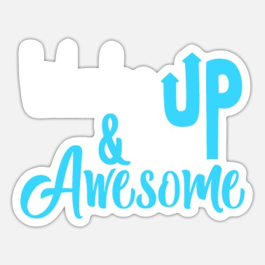 Awesome Be Awesome - Sticker